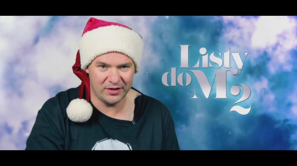 """Gwiazdy przeboju """"Listy do M. 2"""" składają świąteczne życzenia [WIDEO]"""