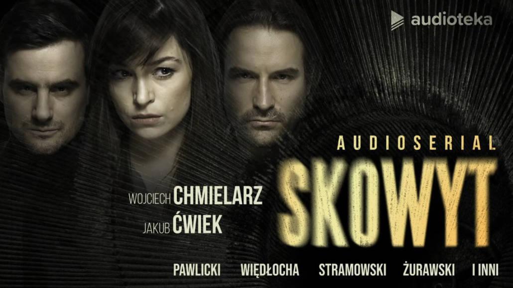 Skowyt - audioserial 2021