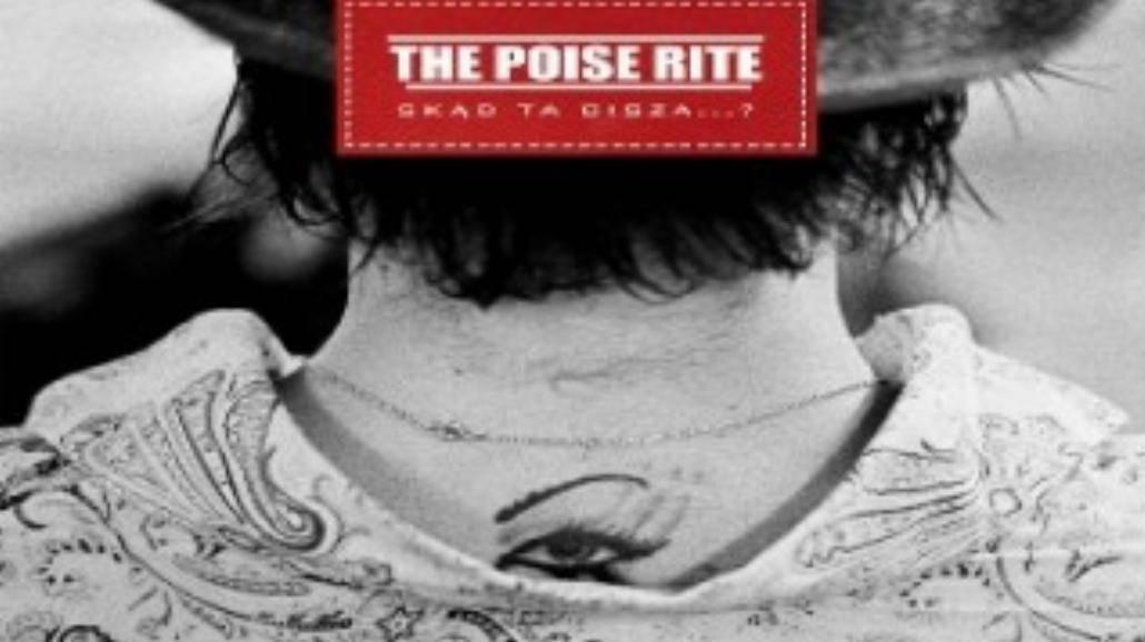 The Poise Rite: Wracają po trzech latach
